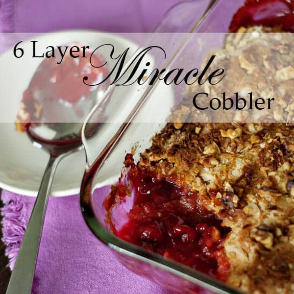 7 Layer Miracle Cobbler