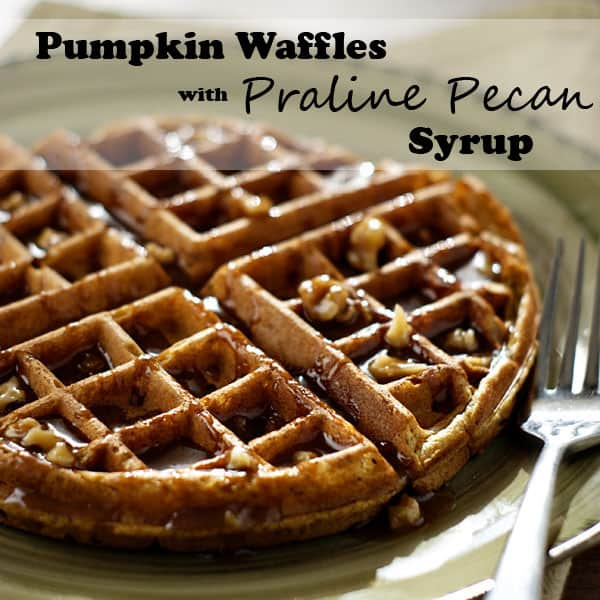 Pumpkin Waffles w/ Praline Pecan Syrup | Heather Likes Food