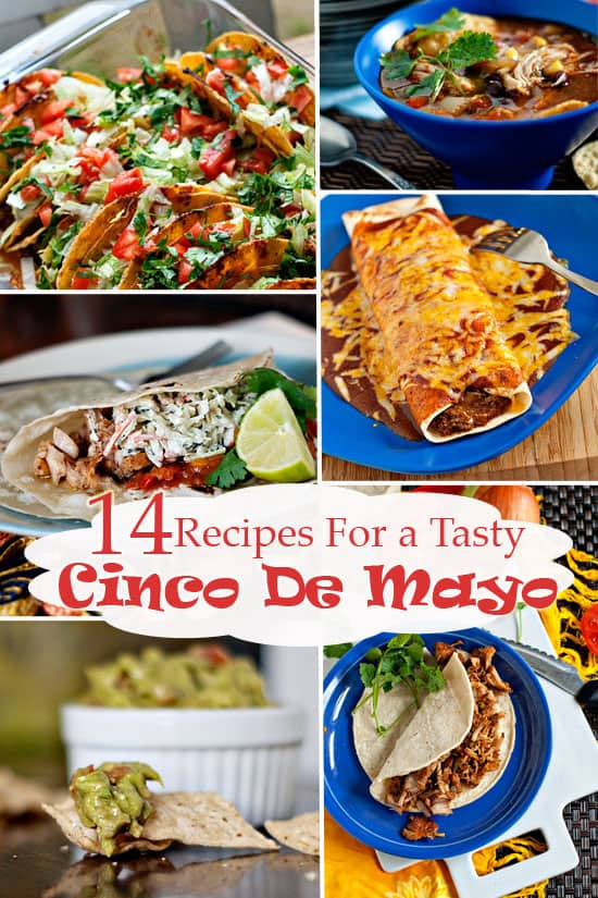 14 Tasty Cinco De Mayo Recipes