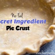Secret Ingredient No-Fail Pie Crust