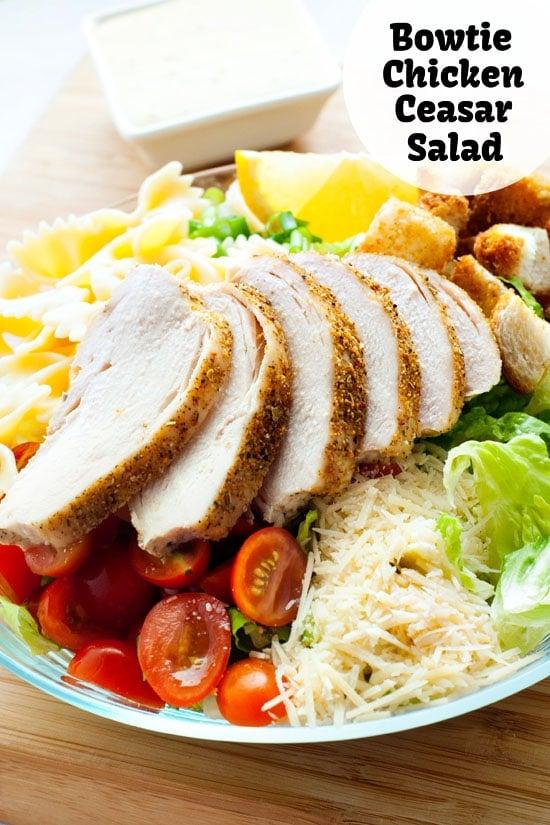 Bowtie Chicken Caesar Salad   heatherlikesfood.com