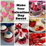 Make Your Valentine's Day SWEET!