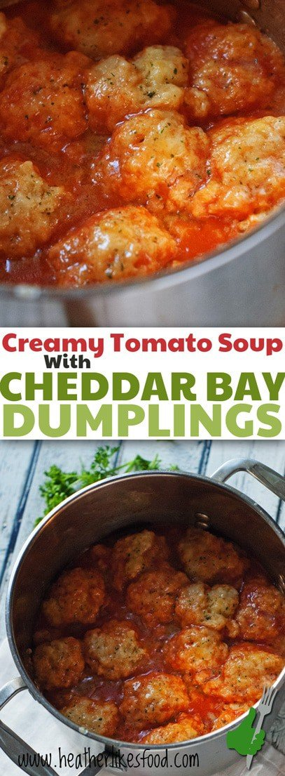Creamy Tomato Soup with Cheddar Bay Dumplings