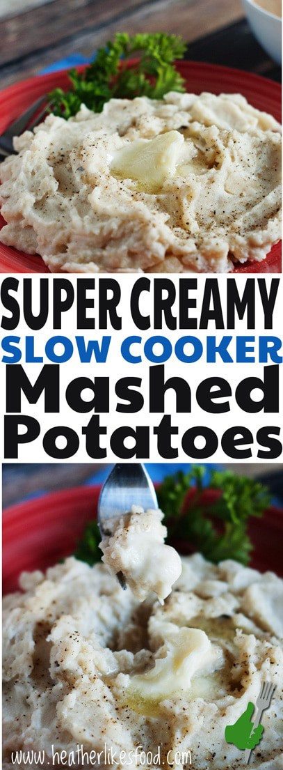 Super Creamy Slow Cooker Mashed Potatoes