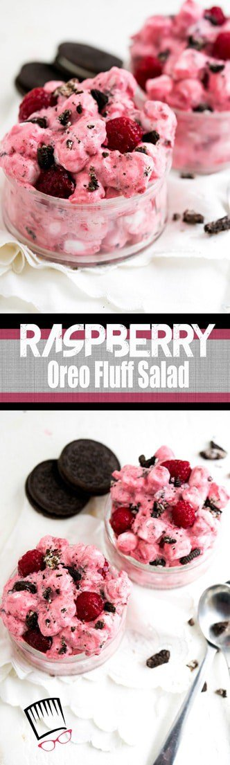 Raspberry Oreo Fluff! Is it a salad? Is it a dessert? Let's just keep our bases covered and call this both. Because in a perfect world salads and desserts should be synonymous don't you think?
