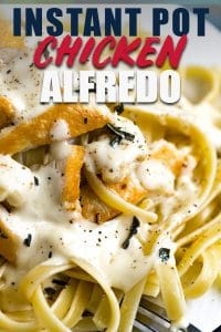 Creamy Instant Pot Chicken Alfredo