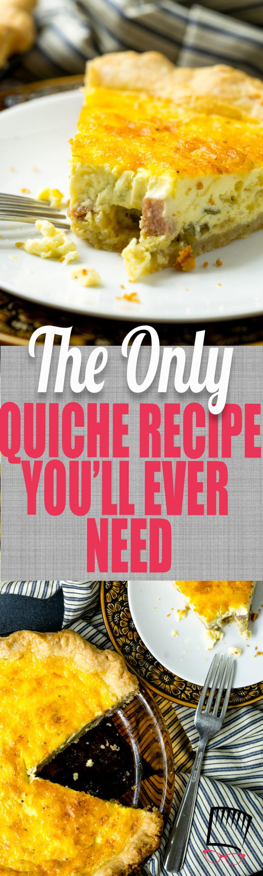 This is the quiche recipe of all quiche recipes and can be tailored to your taste by switching out the mix-ins. BUT, it's the egg custard that is the shining star here-- creamy, dreamy, and delcious!