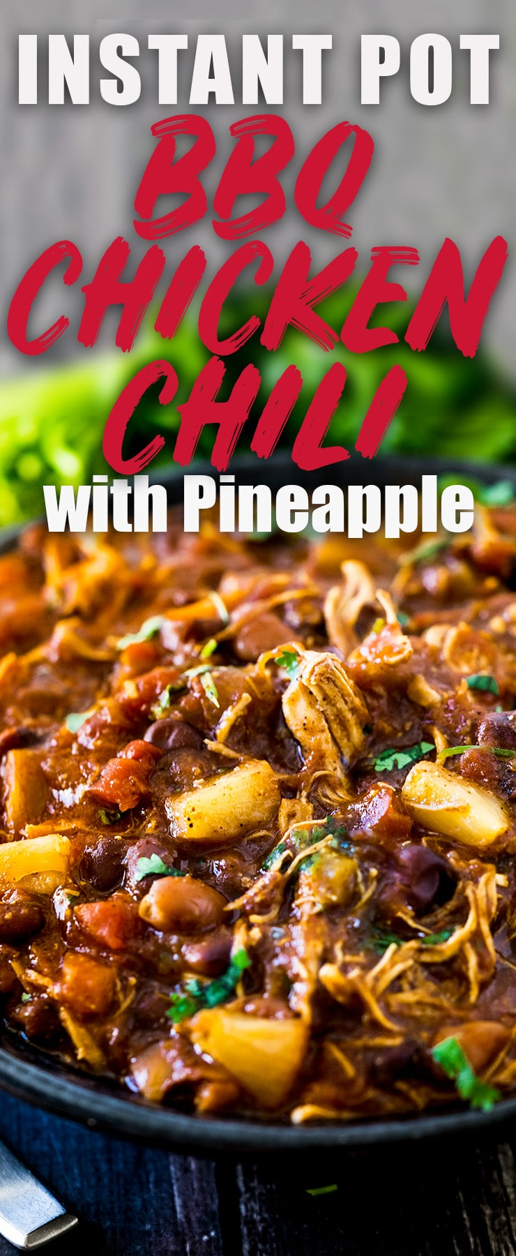 My BBQ Chicken Chili is not only easy to make, it's won a few chili cook-offs, too! It's saucy, sweet, and has a little bit of a kick.  #BBQ #Chili #InstantPot #Pineapple #SlowCooker #ChickenChili