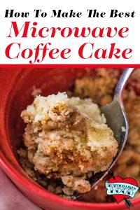 Coffee Cake In A Cup The Best Coffee Mug Cake Ever