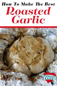A head of roasted garlic in foil